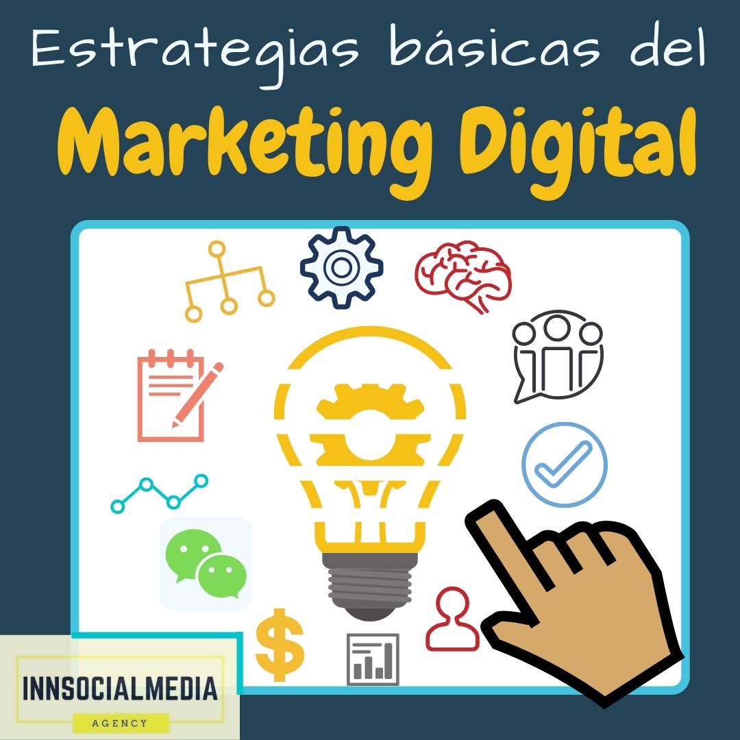 ESTRATEGIAS BÁSICAS DEL MARKETING DIGITAL