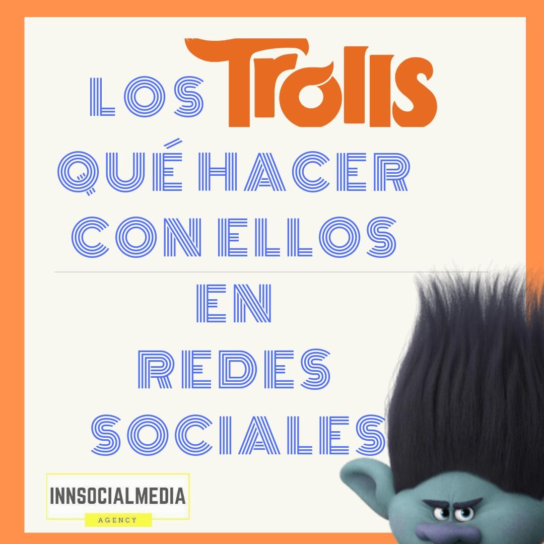 Los trolls, ¿qué hacer con ellos en redes sociales?