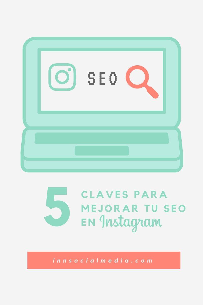 5 claves para mejorar tu SEO en Instagram
