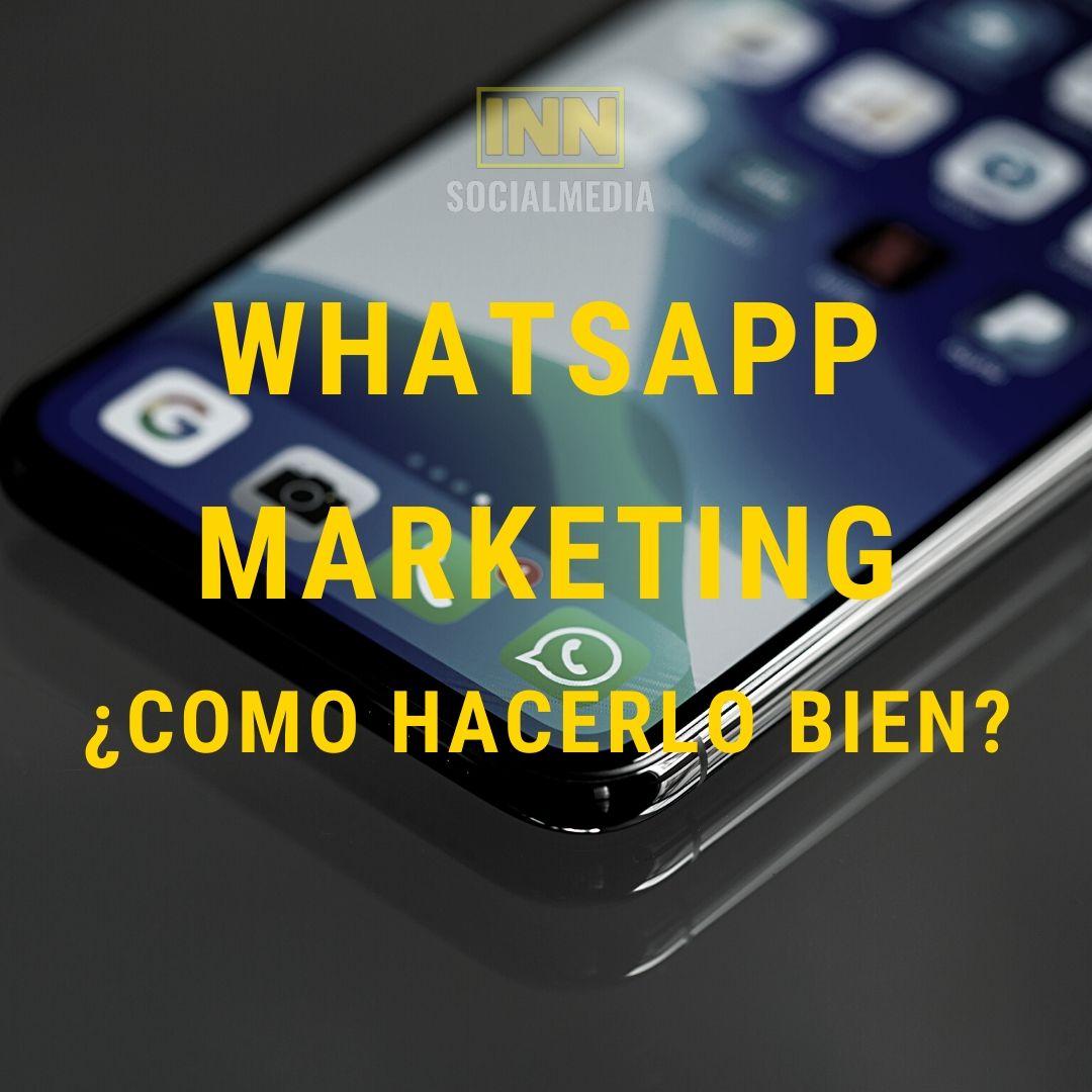 WhatsApp marketing ¿como hacerlo bien?