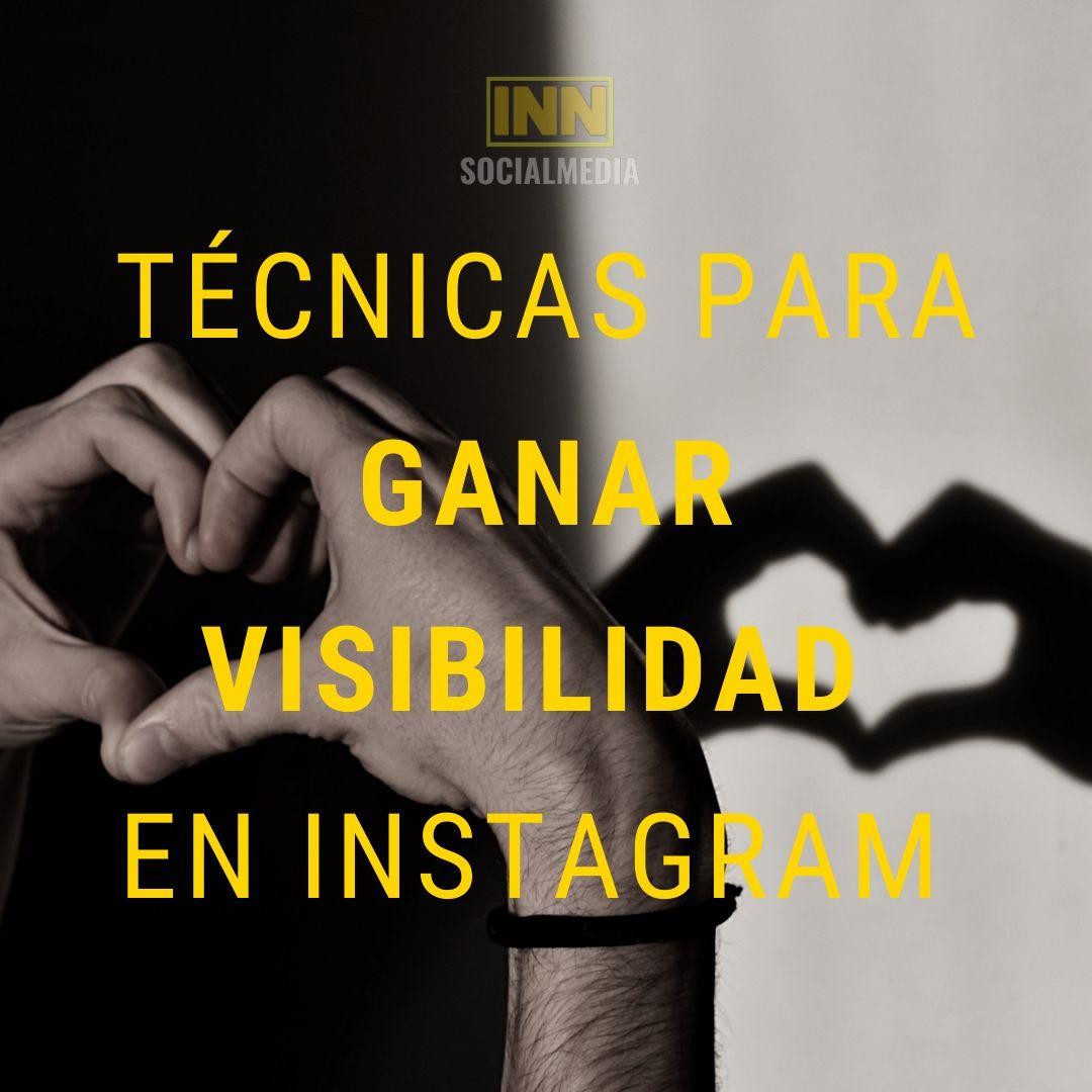 Técnicas para ganar visibilidad en Instagram