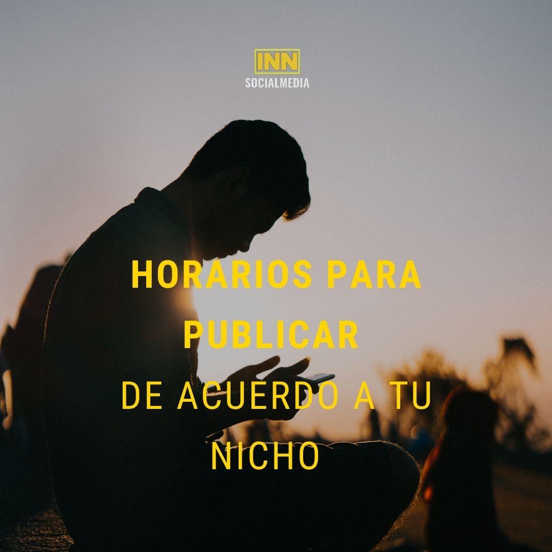 HORARIOS PARA PUBLICAR DE ACUERDO A TU NICHO